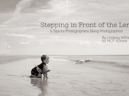 Stepping In Front of the Lens by Lindsay Williams