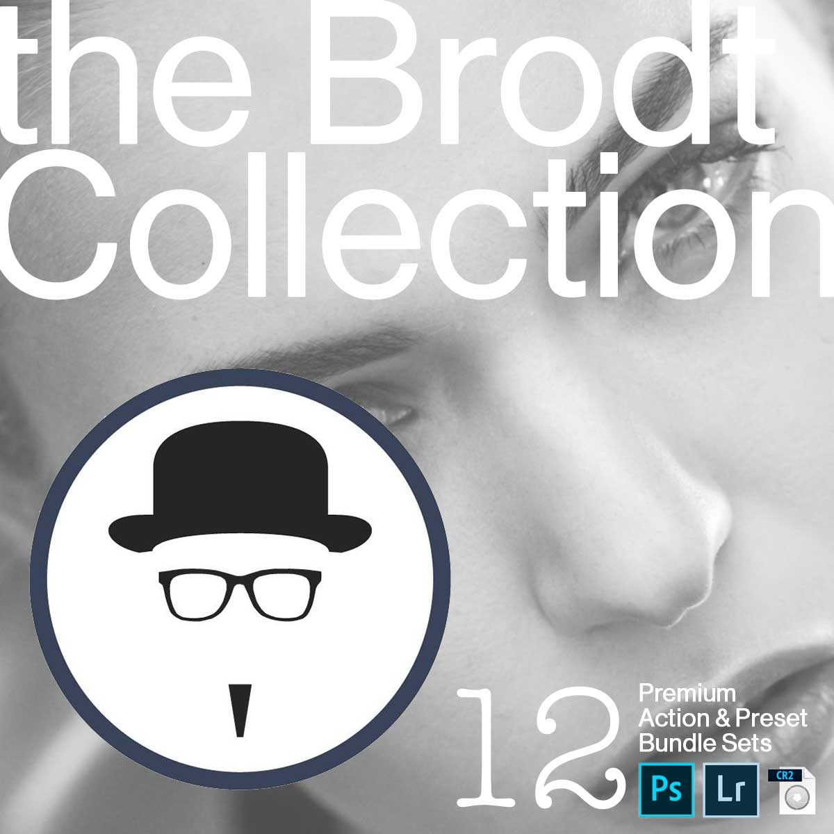 The Brodt Collection of Photoshop Actions and Lightroom Presets